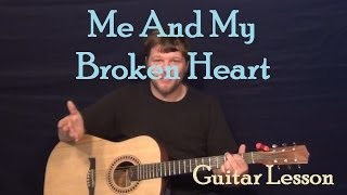 Me And My Broken Heart (Rixton) Easy Guitar Lesson How To