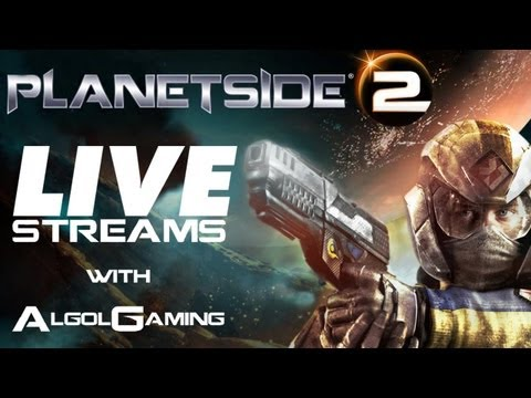Planetside 2 - Live Streams with AlgolGaming - #5 & the SEATgamers, IcyNewYear, FNGeddie