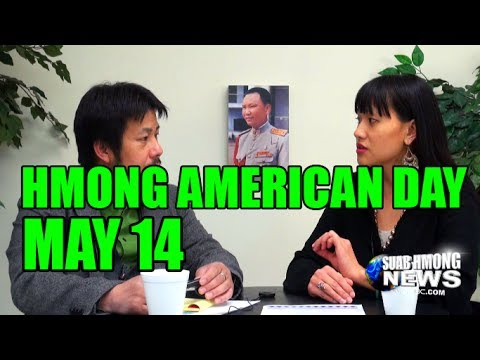 Suab Hmong News:  Hmong American Day - May 14 in the United States
