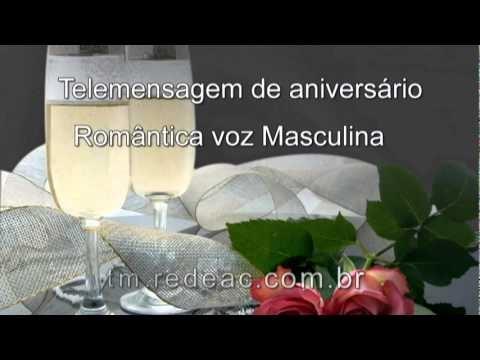 Ouvir Telemensagem de Aniversário Romântica com voz Masculina