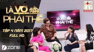 Là Vợ Phải Thế   Tập 4   Phần 1 (06/06/2017)
