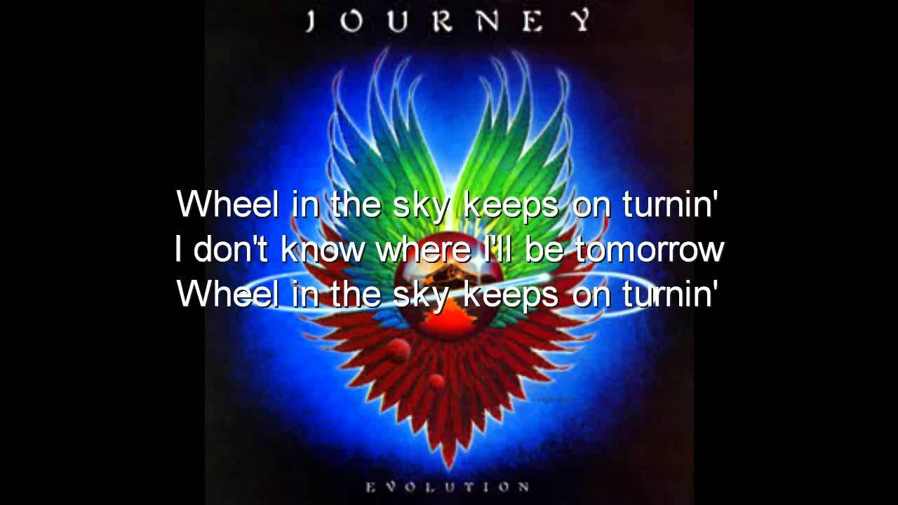 journey wheel in the sky lyrics on screen youtube. Black Bedroom Furniture Sets. Home Design Ideas