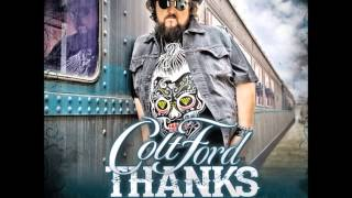 Colt Ford Washed In The Mud (feat. Randy Houser)