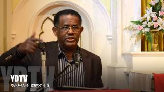 Dec 8 2013 Mekane Yesus Church TV Program Sermon by Dr Meles Wogu Part 1