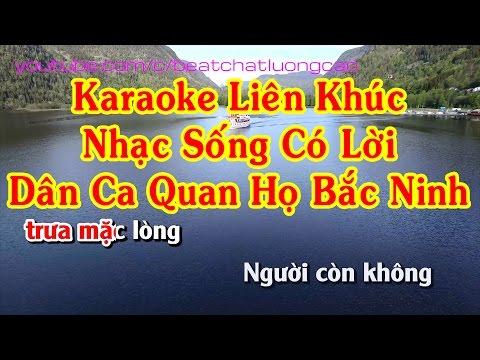 Karaoke Liên khúc Nhạc sống dân ca quan họ Bắc Ninh có lời hay nhất || Âm thanh chuẩn || Full HD