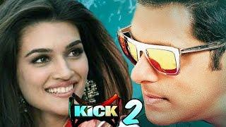 salman khan, kriti sanon, kick 2 movie