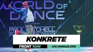Konkrete |  FrontRow | World of Dance Los Angeles 2018 | #WODLA18