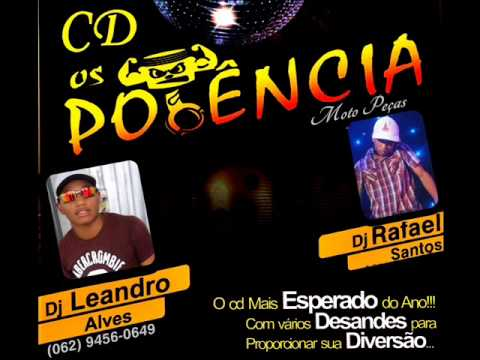 Cd Equipe Os Potencia  Dj Leandro Alves + Dj Rafael Santos 01