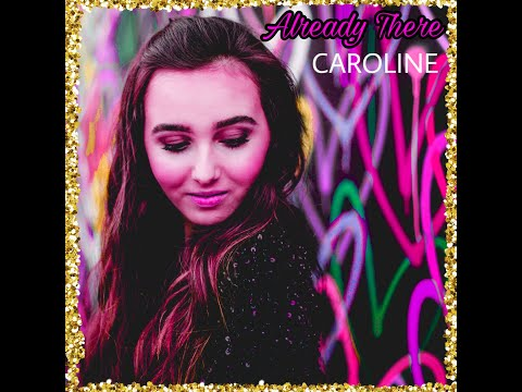 Caroline Already There Official Audio