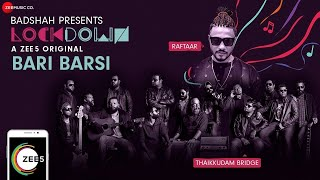 Bari Bars Raftaar Thaikuddam Bridge Video HD Download New Video HD