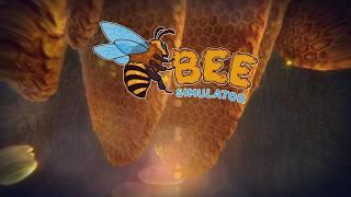 Bee Simulator - Gamescom 2018 Trailer