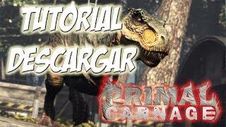Descargar E Instalar Primal Carnage GRATIS 1 Link