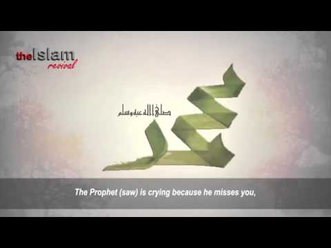 The Love Muhammad SAW Had For Us    Emotional
