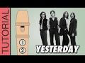 Comment jouer Yesterday des Beatles à la flûte à bec