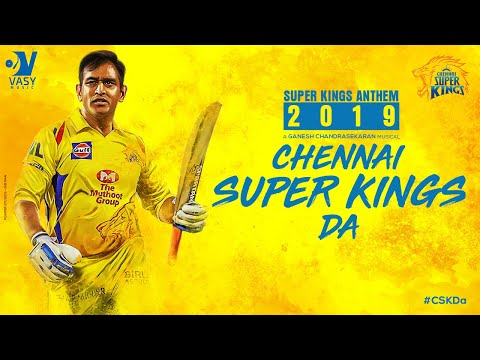 Chennai Super Kings Da Lyrical Video - CSK Anthem 2019 - MS Dhoni, IPL 2019