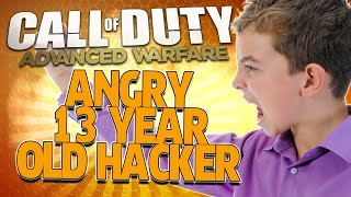 ANGRY 13 YEAR OLD HACKER On Advanced Warfare
