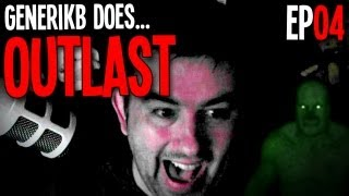 "Generikb Does OUTLAST! Ep04 - ""Silky Has An Itch!!!"""