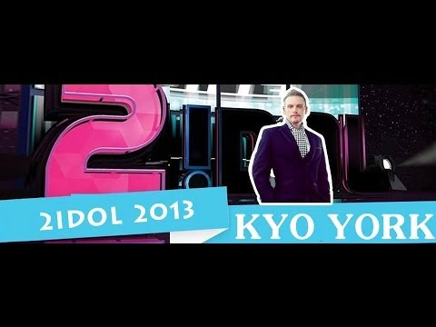 2Idol 2013: Kyo York Full