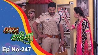 Tara Tarini | Full Ep 247 | 20th August 2018 | Odia Serial - TarangTV