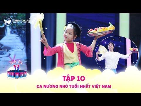 Biệt tài tí hon | tập 10: Ca nương nhỏ tuổi nhất Việt Nam phạt Trịnh Thăng Bình