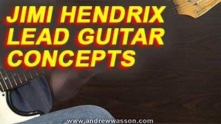 Jimi Hendrix Lead Guitar Concepts