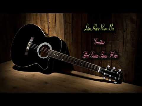 Liên Khúc Rumba Không Lời – Hòa Tấu Guitar Nhẹ Nhàng Thư Giãn Tâm Hồn – Guitar Vô Thường
