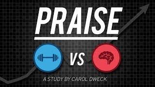 Carol Dweck A Study On Praise And Mindsets