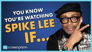 You Know It's Spike Lee IF...