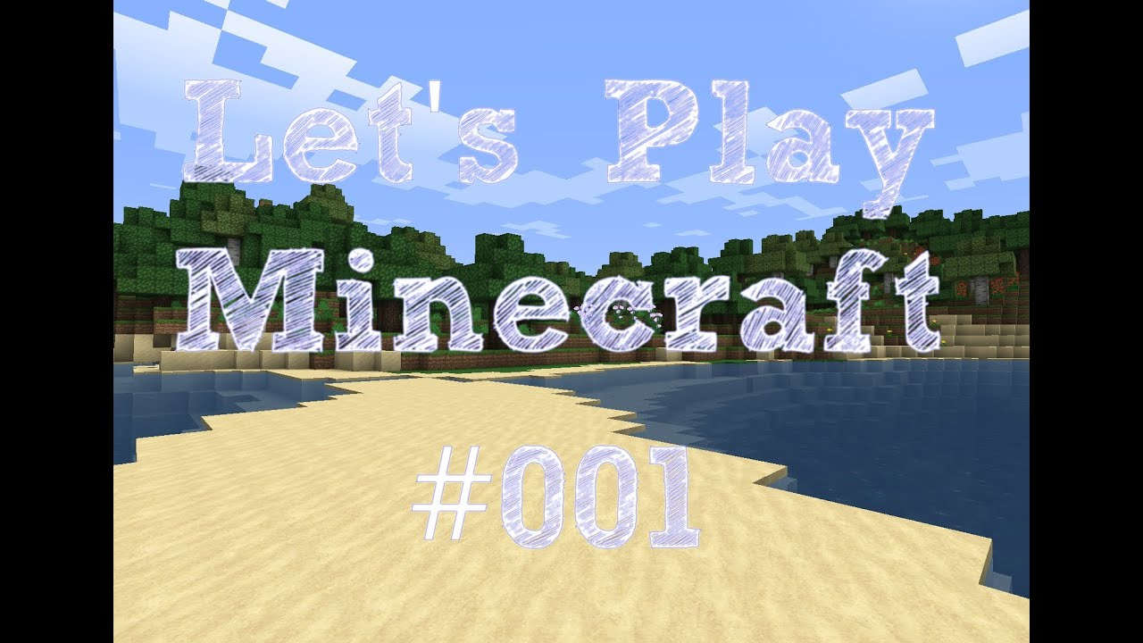 let s play minecraft
