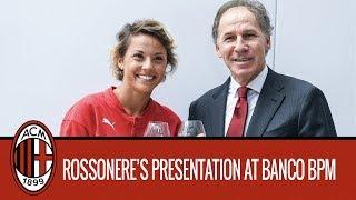 The Rossonere's presentation at Banco BPM's headquarters