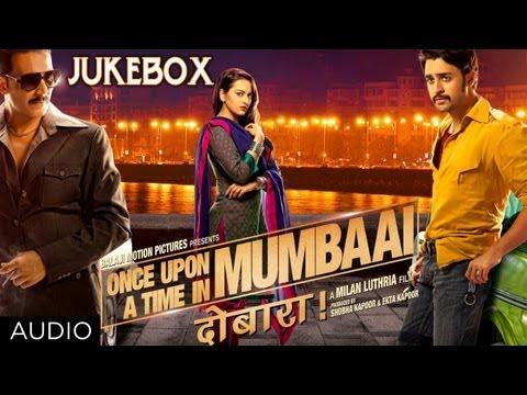 Once Upon A Time In Mumbaai Dobaara Full Songs (Jukebox)
