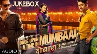 Once Upon A Time In Mumbaai Dobaara ( Audio Jukebox)