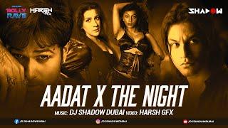 Aadat x The Night Atif Aslam Mashup DJ Shadow Dubai Video HD Download New Video HD