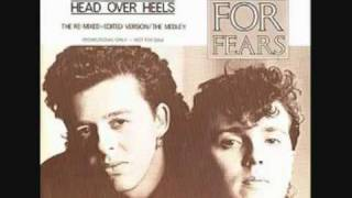 Head over Heels – Tears for Fears