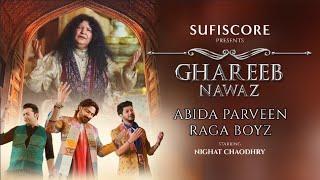 Ghareeb Nawaz Abida Parveen Ft Raga Boyz (Sufiscore) Video HD Download New Video HD