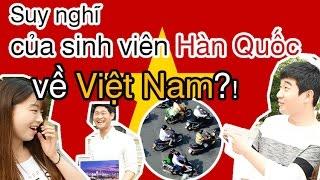 [HQO]Full.ver 100% sự thật, các sinh viên Hàn Quốc nghĩ gì về Việt Nam!!