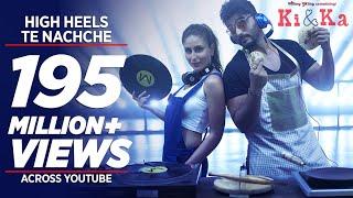 high heels video song, ki and ka movie, bollywood movies