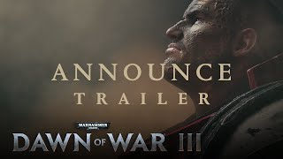 Warhammer 40000: Dawn of War III - Bejelentés Trailer
