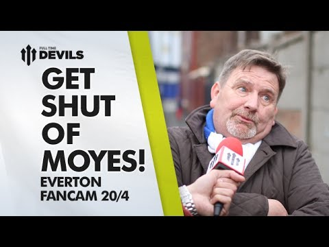 Get Shut Of Moyes!   Everton 2-0 Manchester United   FAN CAM