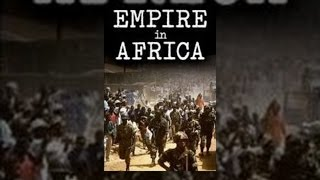 Watch The Empire in Africa (2006) Online for Download Free Movies