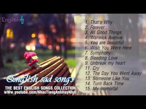 English Sad Songs Những Bài Hát Tiếng Anh Buồn Nhất Phần 1
