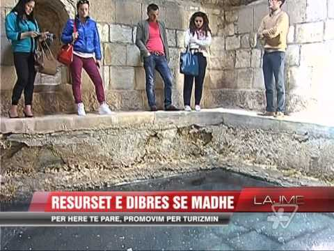 Resurset e Dibrës së Madhe, promovim për turizmin - News, Lajme - Vizion Plus
