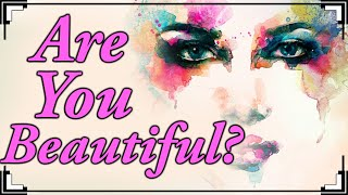 How Beautiful Are You?