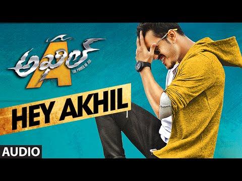 Akhil Movie Hey Akhil Full Song