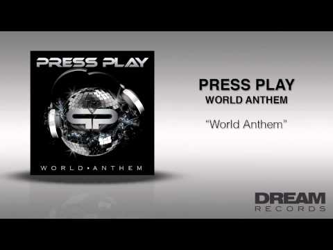 "Press Play - ""World Anthem"" WORLD ANTHEM ON ITUNES TODAY"