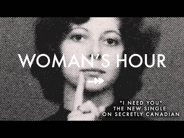 "Woman's Hour - ""I Need You"" (Official Audio)"