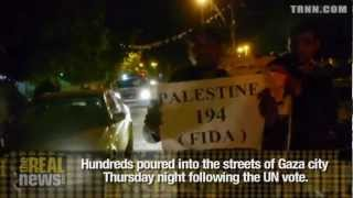 Real News: Celebrations in Gaza after Un Vote