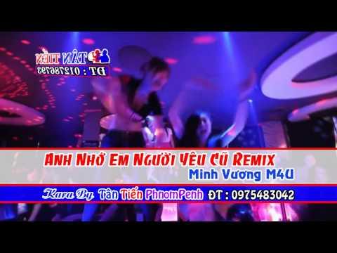 [ Karaoke HD ] Anh Nhớ Em Người Yêu Cũ Remix - Minh Vương Full Beat
