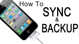 How To Backup And Sync An IPhone, IPad Or IPod With ITunes