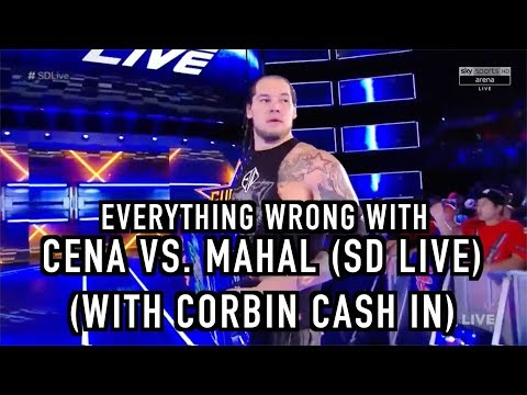 Episode #251: Everything Wrong With WWE Matches: Cena Vs. Mahal (With Baron Corbin Cash In)